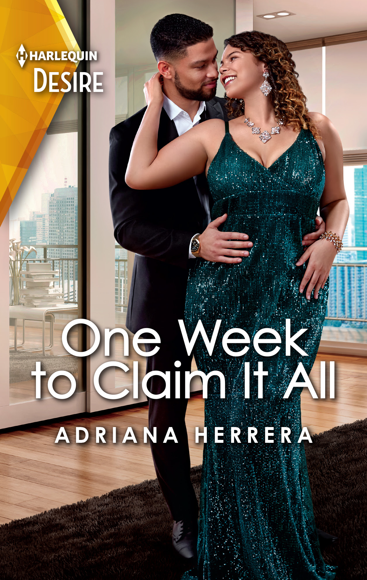 One Week To Claim it All by Adriana Herrera